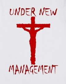 Jesus on cross with caption Under New Management
