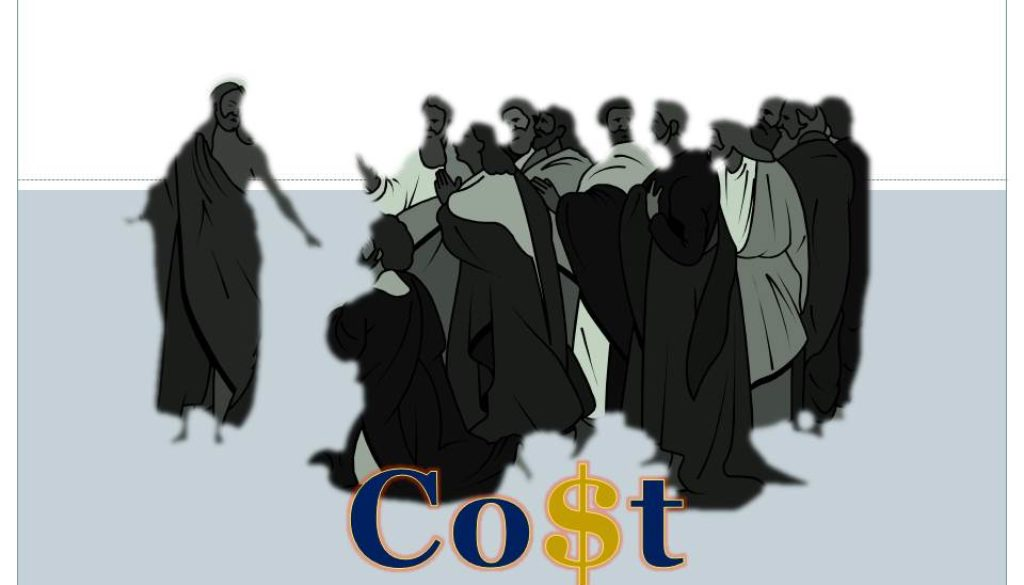 Jesus facing those who would follow, tells the cost of the cross