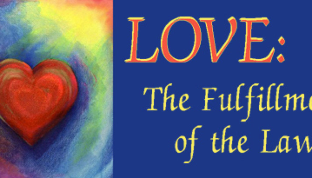 Romans 13:8-14 Love Is The Law