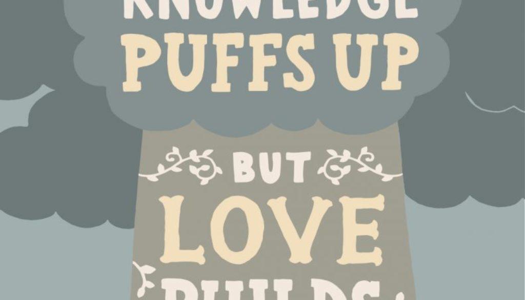 1 Corinthians 8:1-13 Love Builds Up