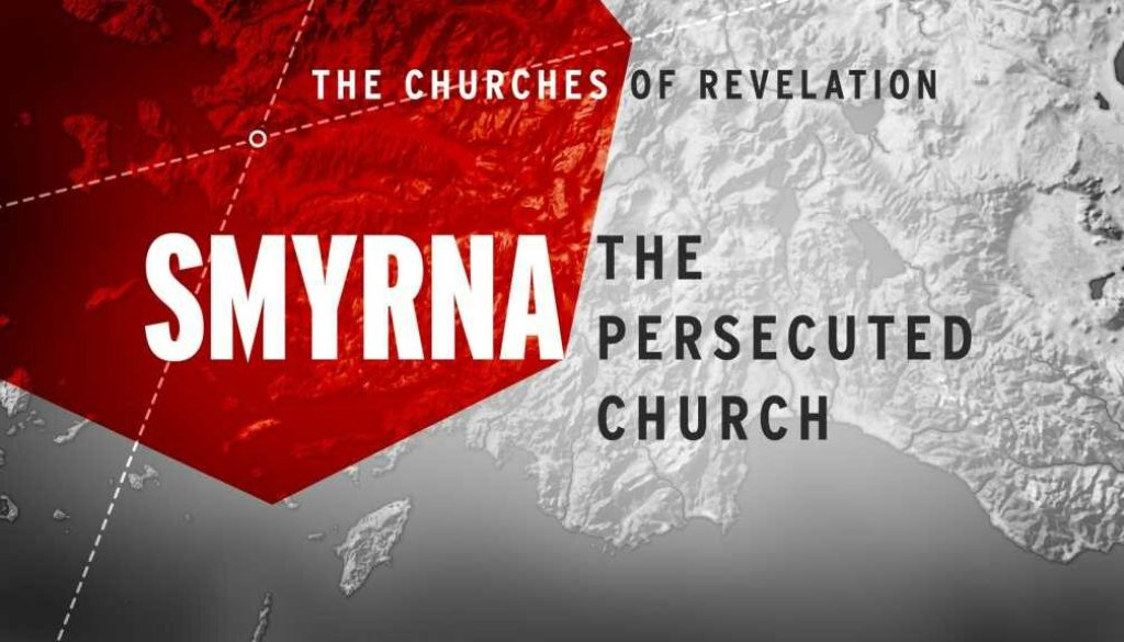 Revelation 2:8-11 Smyrna Church
