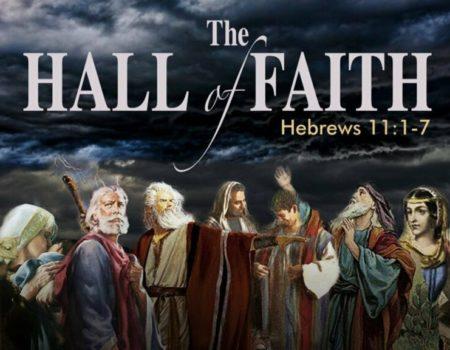 Hebrews 11:1-40 By Faith
