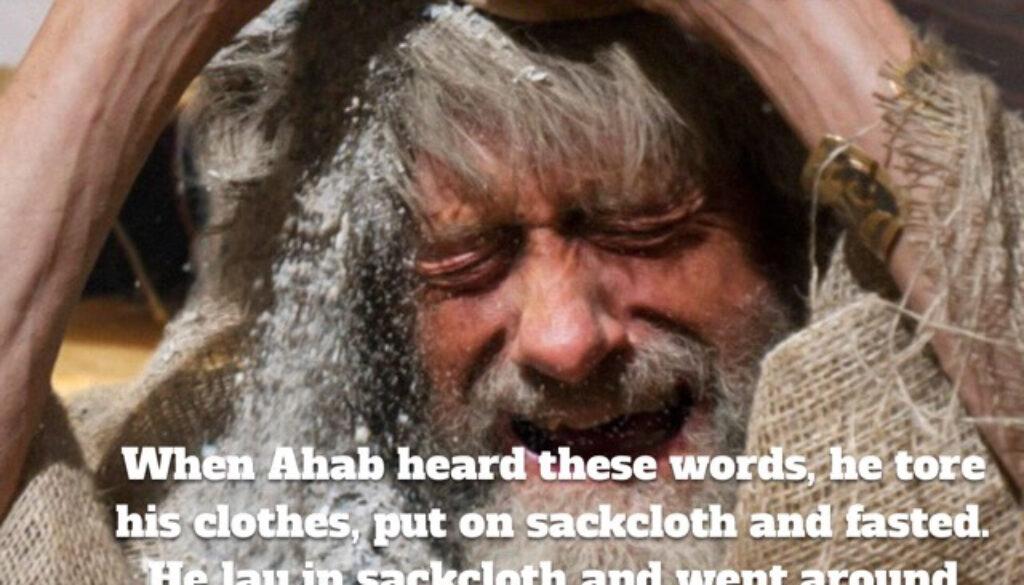 1 Kings 21:25-29 Ahab's Tears