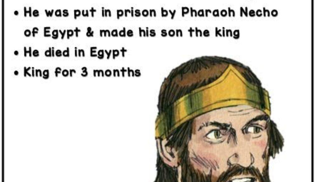 2 Kings 23:31-35 Jehoahaz's Reign
